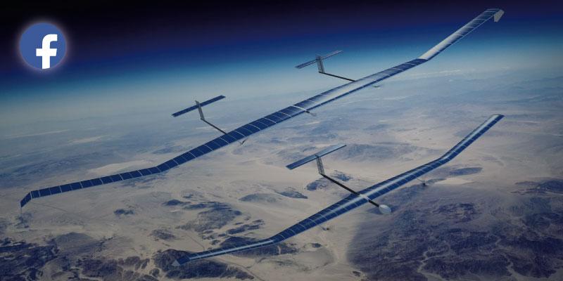 Facebook pone fin a su proyecto de fabricar drones solares para proveer acceso a Internet
